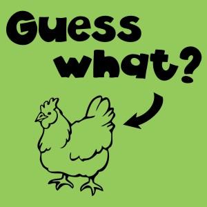 guess-what-chicken-butt
